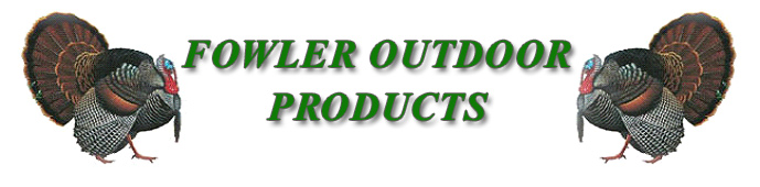 Fowler Outdoor Products